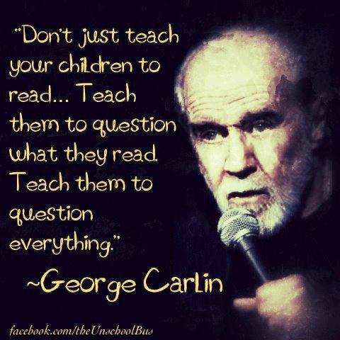 [Image: george-carlin-on-teaching-your-children-....jpg?w=584]