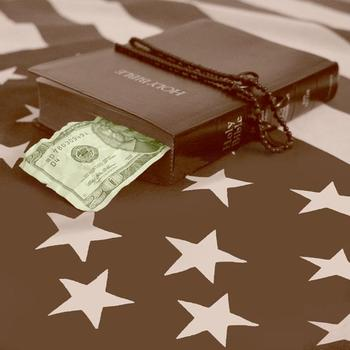 Church, State and the Almighty Dollar