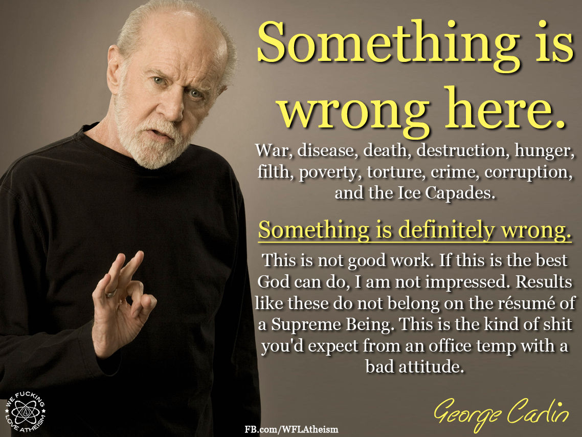 "Quotes About Critical Thinking Critical Thinking ""Something Is Wrong Here""  George Carlin"