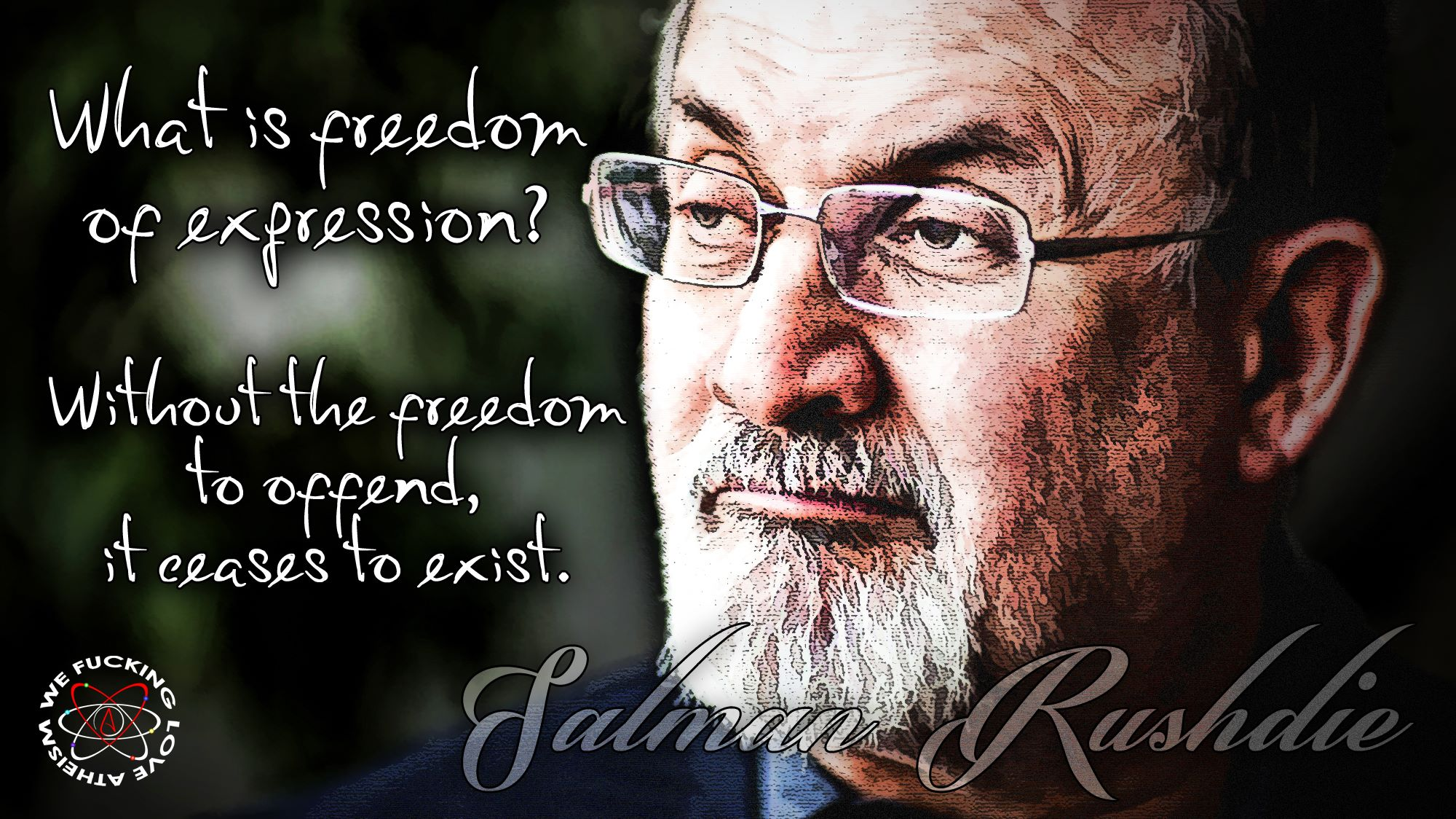 salman rushdie always question authority salman rushdie
